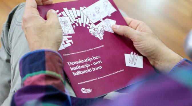 Demokratija bez institucija – novi balkanski izum
